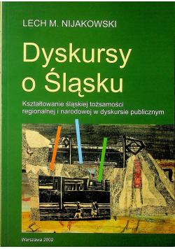 Dyskursy o Śląsku plus autograf Nijakowskiego