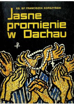 Jasne promienie w Dachau