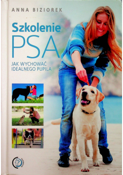 Szkolenie psa Jak wychować idealnego pupila