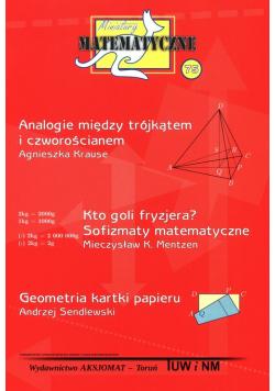 Miniatury matematyczne 75 Analogie między trójkątem i czworościanem Kto goli fryzjera? Sofizmaty matematyczne Geometria kartki papieru