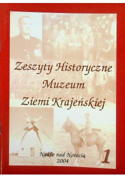 Zeszyty historyczne Muzeum ziemi krajeńskiej 1