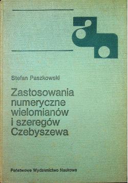 Zastosowania numeryczne wielomianów i szeregów Czebyszewa