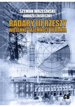 Radary III Rzeszy. Wojenne tajemnice Lubania