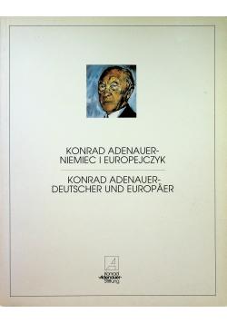 Konrad Adenauer Niemiec i Europejczyk