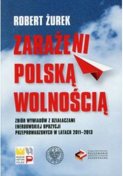 Zarażeni polską wolnością