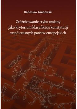 Zróżnicowanie trybu zmiany jako kryterium klasyfikacji konstytucji współczesnych państw europejskich plus autograf Grabowskiego