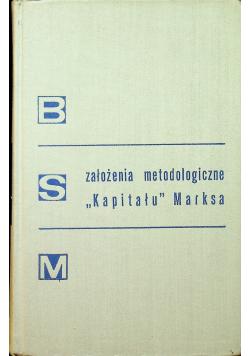 Założenia metodologiczne kapitału Marksa