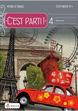 C'est parti! 4 zeszyt ćwiczeń DRACO