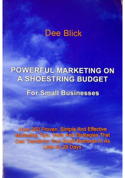 Powerful Marketing on a shoestring budget