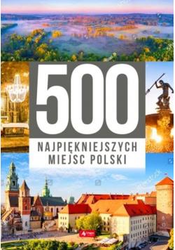 500 najpiękniejszych miejsc Polski Nowa