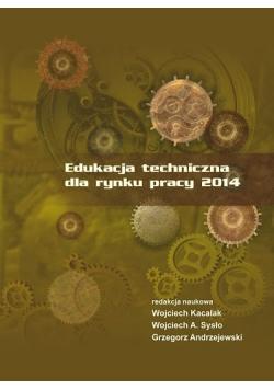 Edukacja techniczna dla rynku pracy 2014