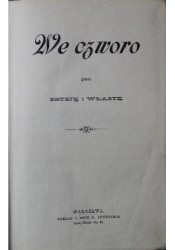 We czworo przez Esteję i Włastę 1892 r.