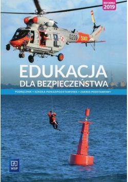 Edukacja dla bezpieczeństwa Podręcznik Zakres podstawowy NOWA