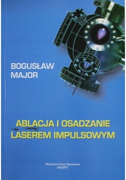 Ablacja i osadzanie laserem impulsowym