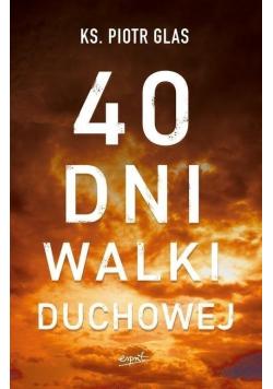 40 dni walki duchowej