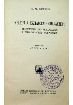 Religja a kształcenie charakteru 1930 r.
