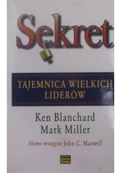 Sekret Tajemnica wielkich liderów