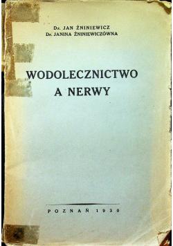 Wodolecznictwo a nerwy 1930r