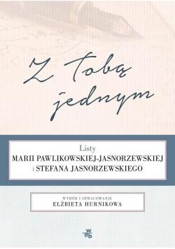 Z Tobą jednym Listy Marii Pawlikowskiej