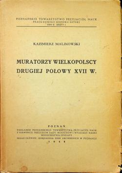 Muratorzy wielkopolscy drugiej połowy XVII w 1948 r.