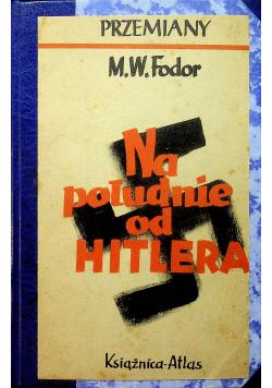 Na południe od Hitlera 1939 r.