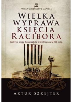 Wielka wyprawa księcia Racibora plus autograf Szrejtera