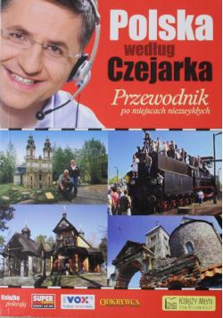 Polska według Czejarka Przewodnik po miejscach niezwykłych plus autograf Czejarka
