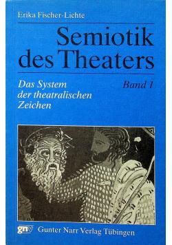Semiotik des Theaters band 1