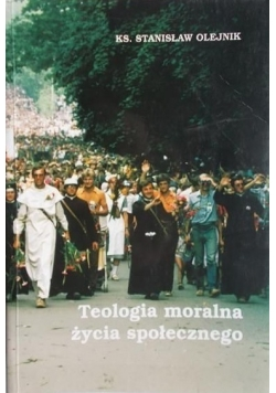 Teologia moralna życia społecznego