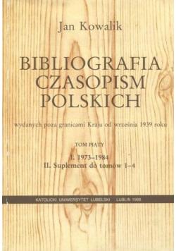 Bibliografia czasopism polskich wydanych poza granicami Kraju od września 1939 roku Tom 5