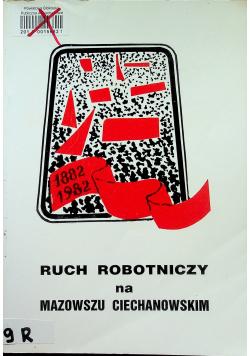 Ruch robotniczy na Mazowszu Ciechanowskim