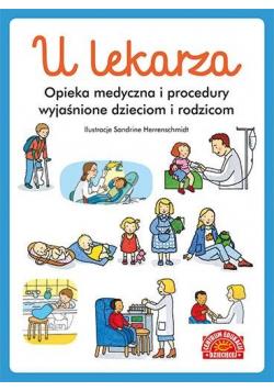 U lekarza. Opieka medyczna i procedury..
