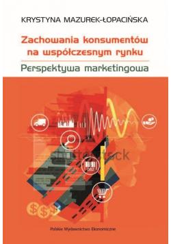 Zachowania konsumentów na współczesnym rynku