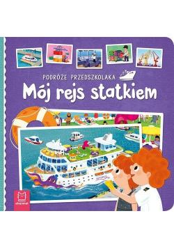 Podróże przedszkolaka Mój rejs statkiem