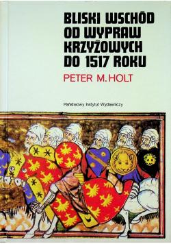 Bliski Wschód od wypraw krzyżowych do 1517 roku