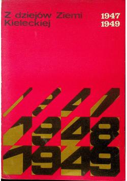 Z dziejów Ziemi Kieleckiej 1947-1949