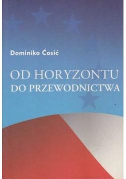 Od horyzontu do przewodnictwa plus ded Cosic