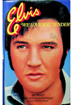 Elvis We love you tender