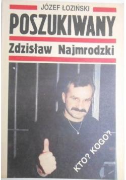 Poszukiwany Zdzisław Najmrodzki