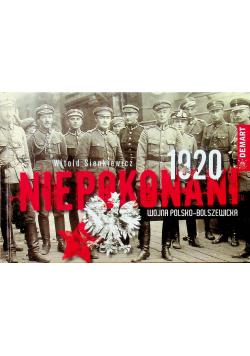 Niepokonani 1920 Wojna polsko - bolszewicka