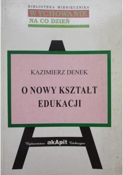 O nowy kształt edukacji