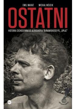 Ostatni Historia cichociemnego Aleksandra Tarnawskiego