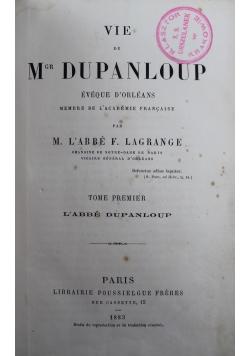 Vie De Mgr Dupanloup Tome Premier 1883 r.
