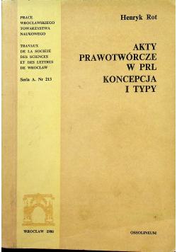 Akty prawotwórcze w PRL koncepcja i typy Nr 213