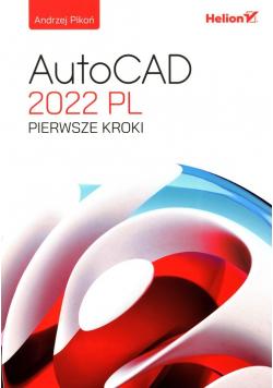 AutoCAD 2022 PL Pierwsze kroki