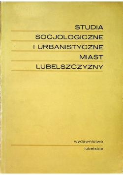 Studia socjologiczne i urbanistyczne miast Lubelszczyzny