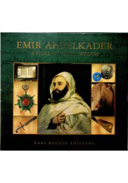 Lemir Abdelkader A story of heroic wisdom