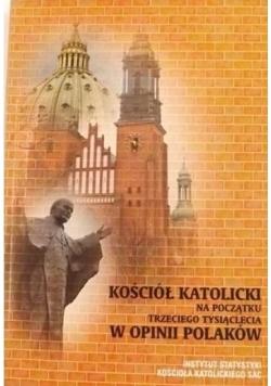 Kościół katolicki na początku trzeciego tysiąclecia w opinii Polaków