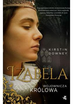 Izabela Wojownicza królowa