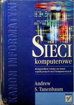 Sieci komputerowe Kompendium wiedzy na temat współczesnych sieci komputerowych